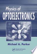 Physics of Optoelectronics