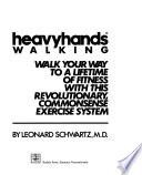 Heavyhands Walking