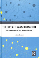 The great transformation: history for a techno-human future