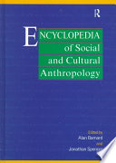 """Encyclopedia of Social and Cultural Anthropology"" by Dr Alan Barnard, Jonathan Spencer, Alan Barnard, Jonathan Spencer"