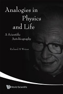 Analogies in Physics and Life