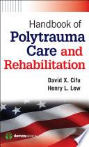 Handbook of Polytrauma Care and Rehabilitation