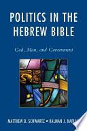 Politics in the Hebrew Bible