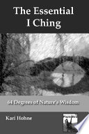 The Essential I Ching