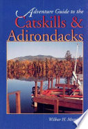 Adventure Guide to the Catskills and Adirondacks