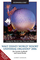 Walt Disney World Universal Orlando 2006