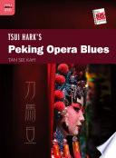 Tsui Hark s Peking Opera Blues
