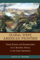 Global West, American Frontier