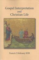 Gospel Interpretation and Christian Life Pdf/ePub eBook