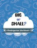BIG Or SMALL  Kindergarten Workbook Book PDF