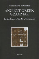 Ancient Greek Grammar for the Study of the New Testament