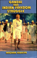 Gandhi and Indian Freedom Struggle