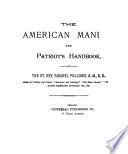 The American Manual and Patriot's Handbook