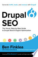 Drupal 8 SEO  : The Visual, Step-By-Step Guide to Drupal Search Engine Optimization