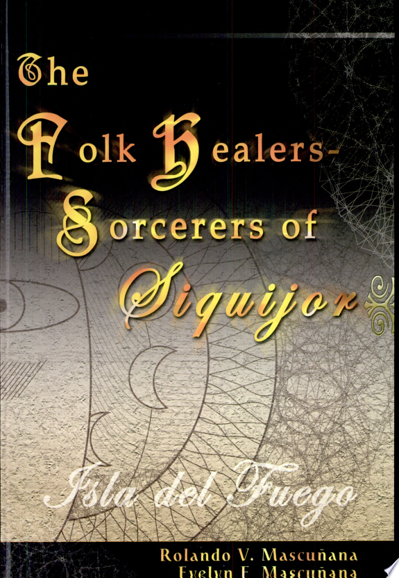 The Folk Healers sorcerers of Siquijor
