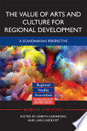 The Value Of Arts And Culture For Regional Development PDF