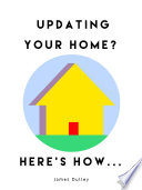 Updating your Home  Here s How