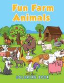 Fun Farm Animals Coloring Book