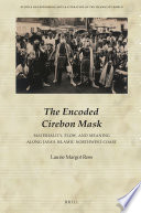 The Encoded Cirebon Mask