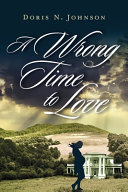 A Wrong Time to Love