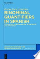 Binominal Quantifiers In Spanish