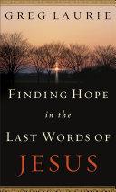 Pdf Finding Hope in the Last Words of Jesus