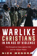 Warlike Christians In An Age Of Violence