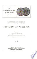 Narrative and Critical History of America  The English and French in North America  1689 1763 Book PDF