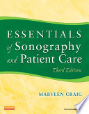 Essentials of Sonography and Patient Care   E Book