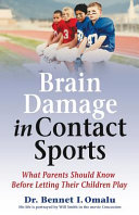 Brain Damage in Contact Sports