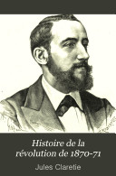 Histoire de la révolution de 1870-71