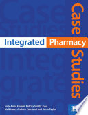 Integrated Pharmacy Case Studies