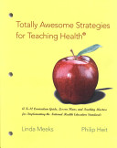 Totally Awesome Strategies for Teaching Health