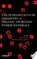 The Supramolecular Chemistry of Organic Inorganic Hybrid Materials Book