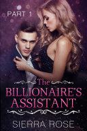 The Billionaire's Assistant - Part 1 [Pdf/ePub] eBook