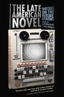 The Late American Novel