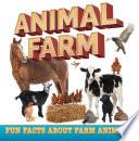 Animal Farm: Fun Facts About Farm Animals