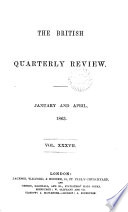 The British Quarterly Review January And April 1863 Vol Xxxvii