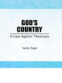 God's Country: A Case Against Theocracy