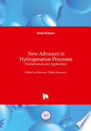 New Advances in Hydrogenation Processes