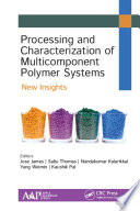 Processing and Characterization of Multicomponent Polymer Systems Book