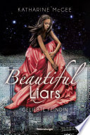 Beautiful Liars, Band 3: Geliebte Feindin