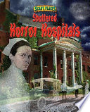 Shuttered Horror Hospitals