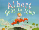 Albert Goes to Town