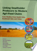 Linking Smallholder Producers To Modern Agri Food Chains Case Studies From South Asia Southeast Asia And China Book PDF