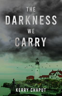 The Darkness We Carry