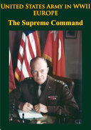 United States Army in WWII - Europe - the Supreme Command [Pdf/ePub] eBook