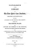 Catalogue of the Library of the New-York Law Institute, Arranged Alphabetically, and Also According to the Order of the Subjects ebook