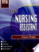 The Nursing Assistant 2005 Ed 2005 Edition