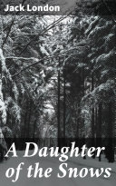 A Daughter of the Snows Pdf/ePub eBook